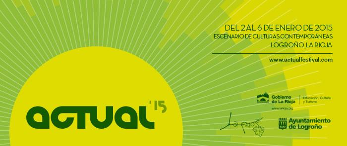 Festival Actual 2015 de Logroño
