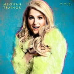 Meghan Trainor publica 'Title' el 13 de enero