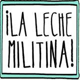 La Leche Militina