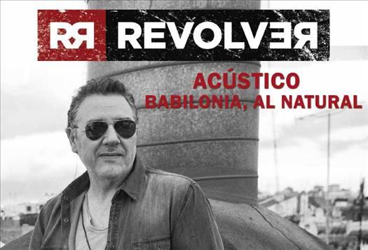 Revolver con Babilonia al natural en el Teatro Auditorio Felipe VI de Estepona