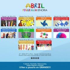 ¡La Noria Peque Club! Programación abril. Talleres y actividades para niños