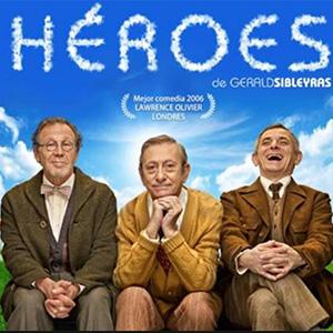 Héroes, teatro de Gerald Sibleyras