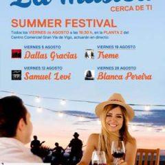 Summer festival en el centro comercial Gran Vía de Vigo