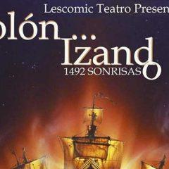 El Teatro San Francisco acoge «Colón Izando, el musical»