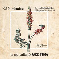 La Red Bullet + Fake Teddy