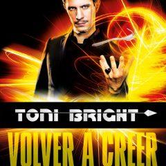 Toni Bright, ilusionismo en Vigo y Coruña