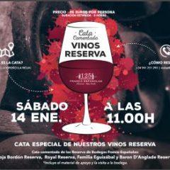 Cata especial de vinos reserva