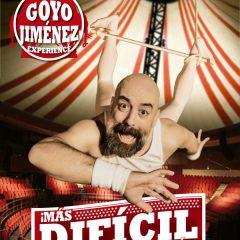 Goyo Jiménez Experience, ¡Más Difícil Todavía! en el Teatro Alameda