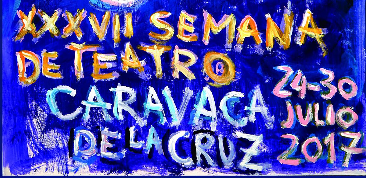 Teatro XXXVII SEMANA DE TEATRO 'CARAVACA DE LA CRUZ'