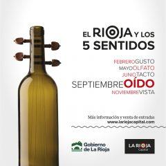 El Rioja y los 5 Sentidos. Septiembre, mes del Oído