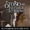Otoño Sefardí en Córdoba,del 21 de septiembre al 8 de octubre
