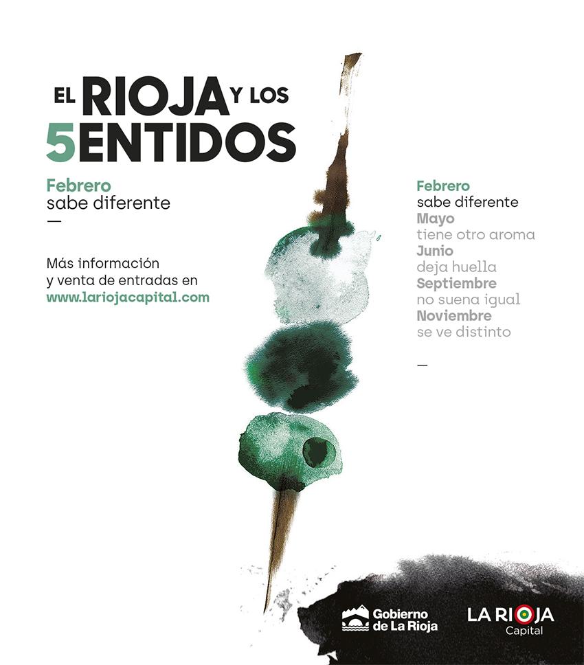 El Rioja y los 5 Sentidos. Febrero sabe diferente. El Gusto.