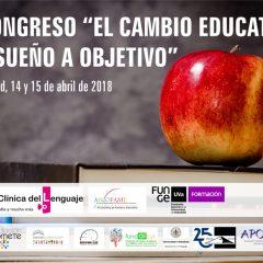 I Congreso `El cambio educativo de sueño a objetivo´