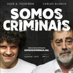 Somos Crimináis, obra de teatro en streaming