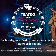 + Teatro con Diamante en Bodegas Franco Españolas