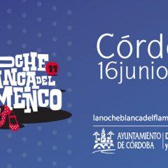 16 de junio, La Noche Blanca del Flamenco (Córdoba)