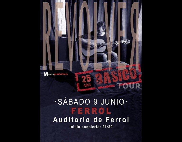 Revolver, concierto en Ferrol