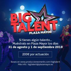 Plaza Mayor pone el broche de oro al Festival de Verano con la Muestra de Talentos 'Big Talent'