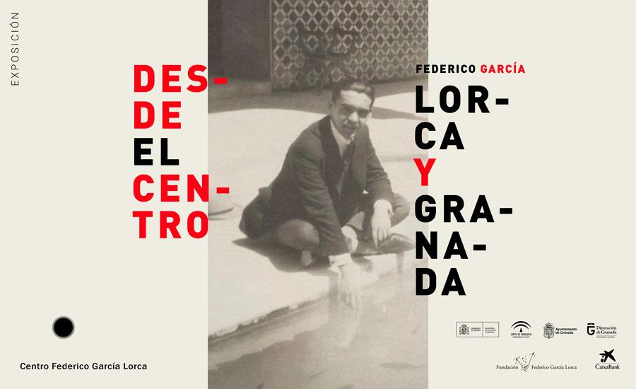 Exposición 'Desde el Centro. Federico García Lorca y Granada' en el Centro Lorca