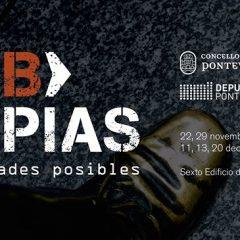 Urbtopias, debate y reflexión sobre las ciudades en Pontevedra