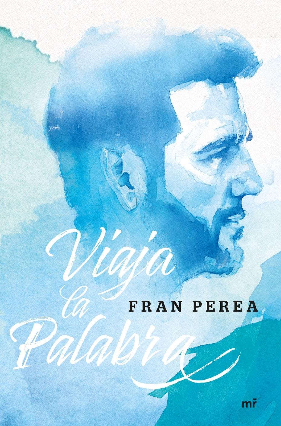 Fran Perea presenta Viaja la Palabra