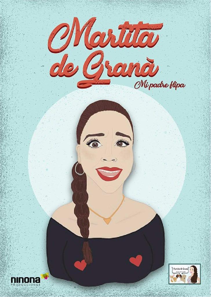 "Martita de Graná presenta ""Mi padre flipa"""