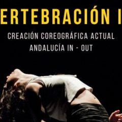 Vertebración IX presenta la creación coreográfica actual en el Teatro de la Maestranza de Sevilla