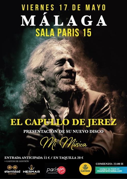 Capullo de Jerez presenta Mi Música en Sala París 15 de Málaga