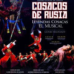 Cosacos de Rusia. Leyendas Cosacas, el musical