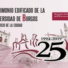 Exposición 'Patrimonio edificado de la Universidad de Burgos' en el Monasterio San Juan