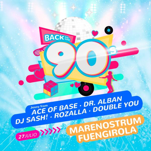 Back to the 90´s en Marenostrum Castle Park de Fuengirola Málaga