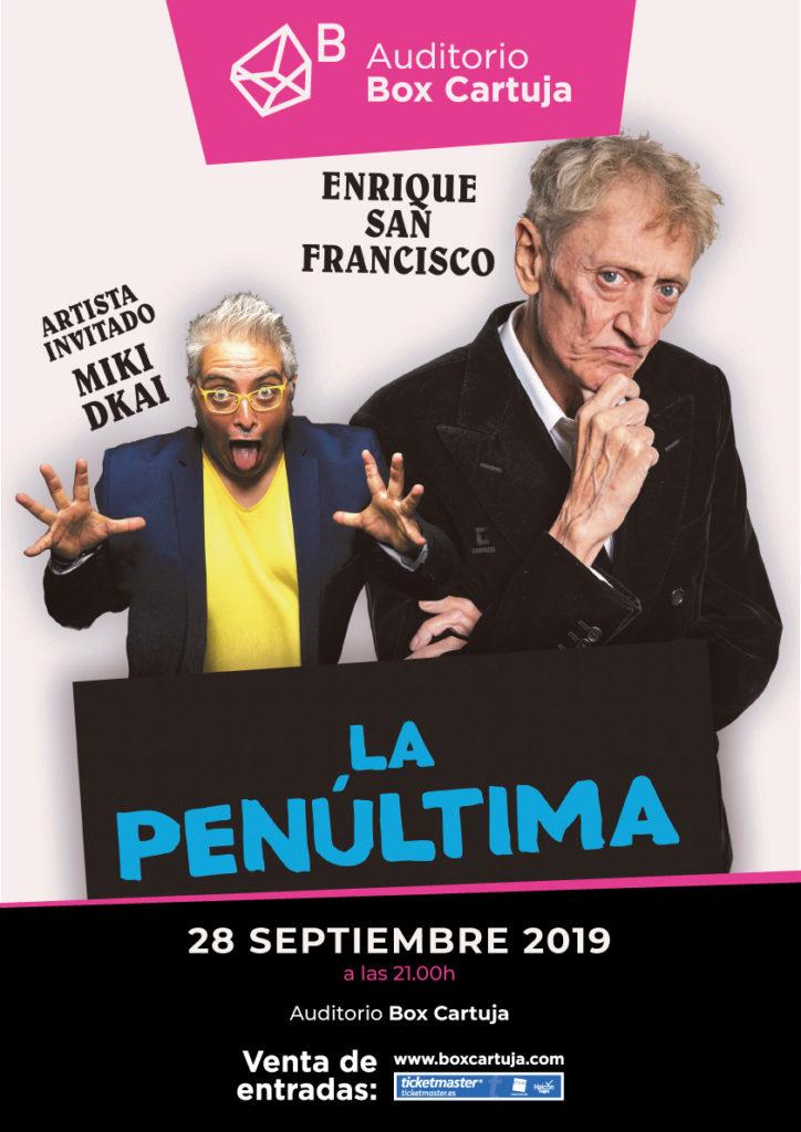La Penúltima de Enrique San Francisco en Box Cartuja de Sevilla