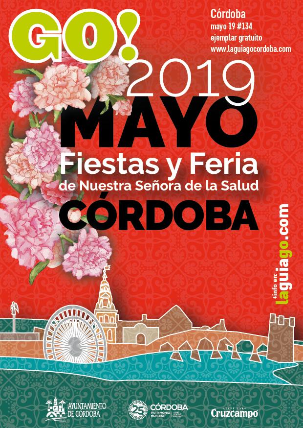 Aquí puedes leer online la Guía GO CÓRDOBA Mayo 2019, Especial CÓRDOBA, Patrimonio Mundial de la Humanidad