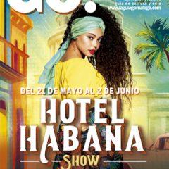 Aquí puedes leer online la Guía del Ocio GO MÁLAGA Mayo 2019, planes y actividades en Málaga
