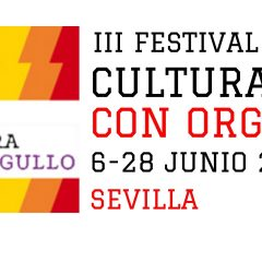 III Festival Cultura con Orgullo en Sevilla – Programación