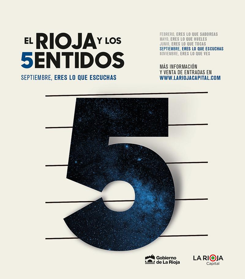 Septiembre, eres lo que escuchas El Rioja y los 5 Sentidos