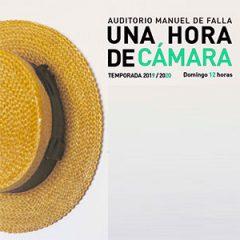 Una hora de Cámara,  en la que el Auditorio Manuel de Falla 2019-2020