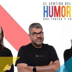 'El sentido del humor: Dos tontos y yo' llega al Fórum Evolución