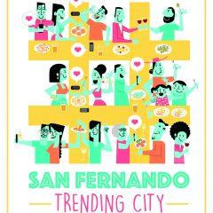 SAN FERNANDO #TRENDINGCITY