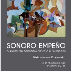 Sonoro empeño, colecciones de ABANCA y Afundación, en Vigo