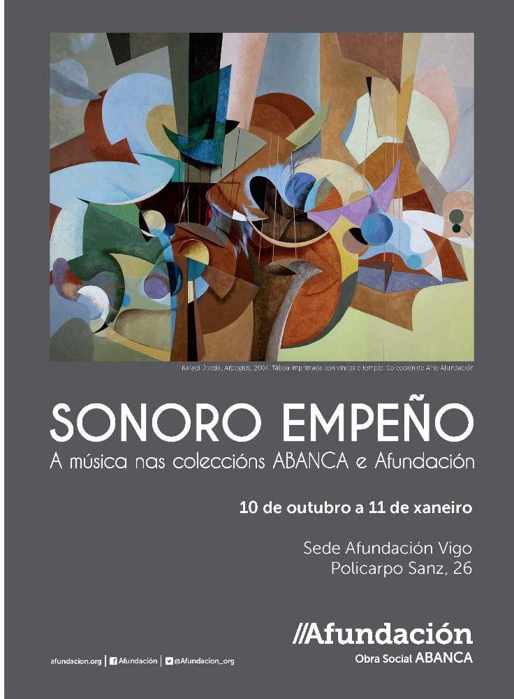 Sonoro empeño, exposición en la sede Afundación de Vigo