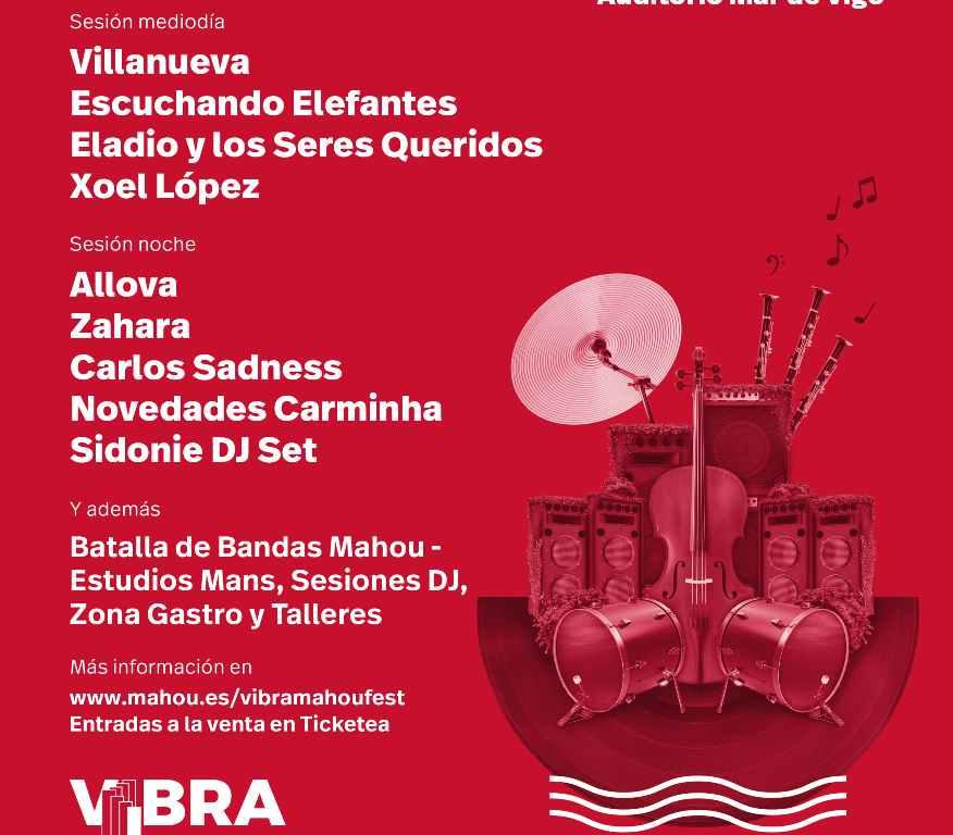 Vibra Mahou Fest, con Novedades Carminha y Xoel López entre otros
