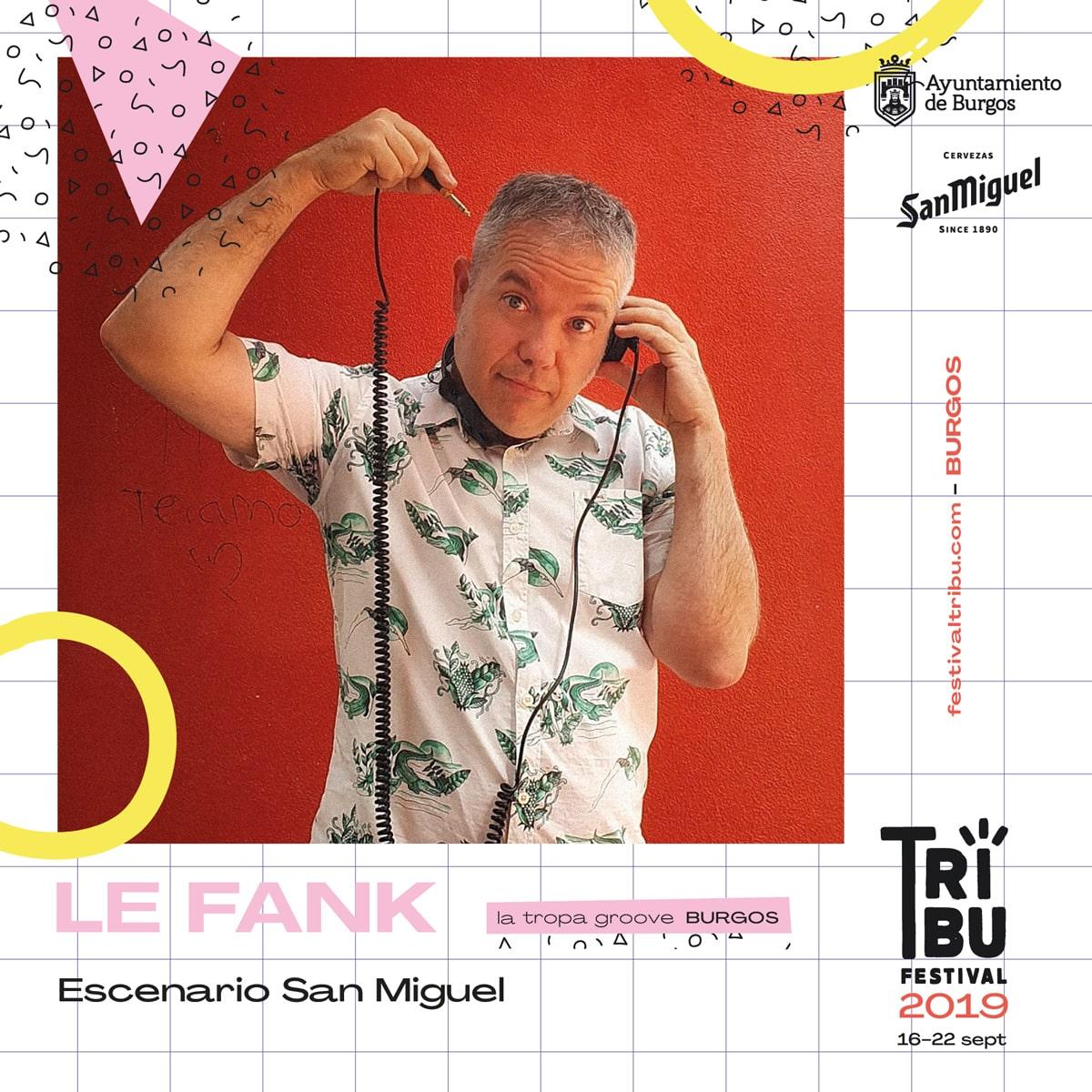 Concierto de Le Fank en el festival Tribu 2019