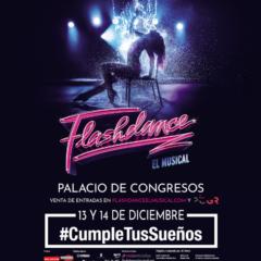 Flashdance El Musical en el Palacio de Congresos de Granada