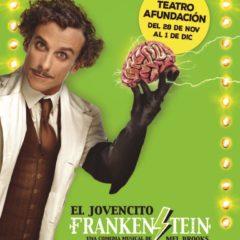 El Jovencito Frankenstein, espectáculo teatral en Vigo