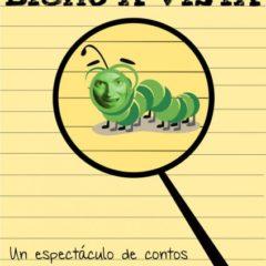 Bicho á vista!, cuenta cuentos infantil en Pontevedra