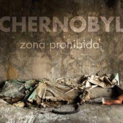 Chernobyl. Zona Prohibida en Il Mondo en Barcelona