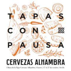 "Cervezas Alhambra organiza en Sevilla la I Ruta ""Tapas con Pausa"""