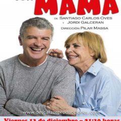 Conversaciones con Mamá se representará en Torre Pacheco