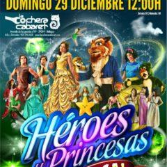 Héroes y Princesas en La Cochera Cabaret de Málaga